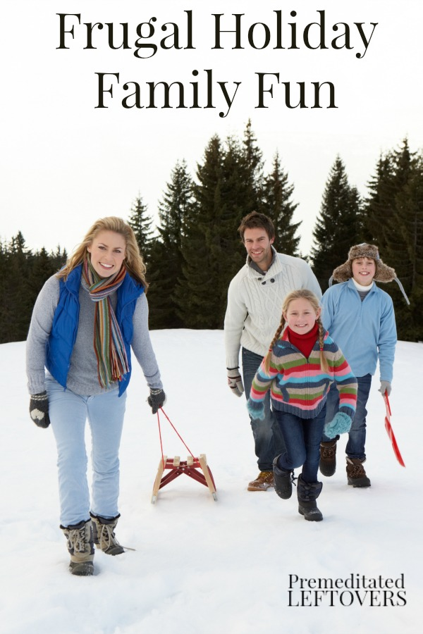 Frugal Holiday Family Fun- You don't need a large budget to create Christmas memories with your family. Enjoy these fun and affordable activities this year.