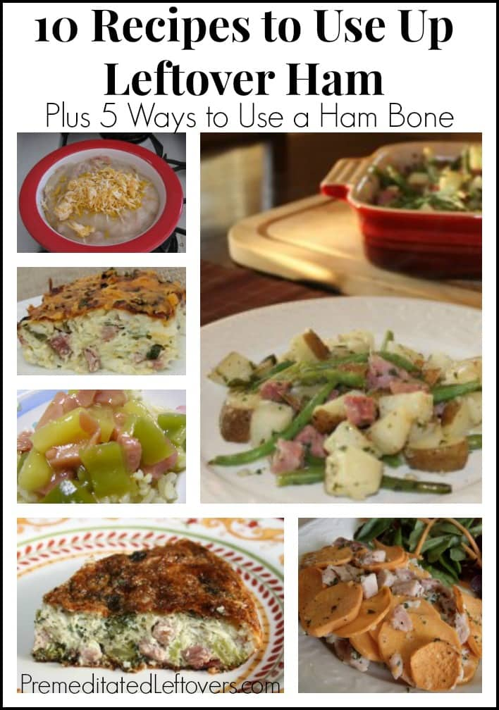 10 Recipes to use up leftover ham plus 5 ways to use a ham bone
