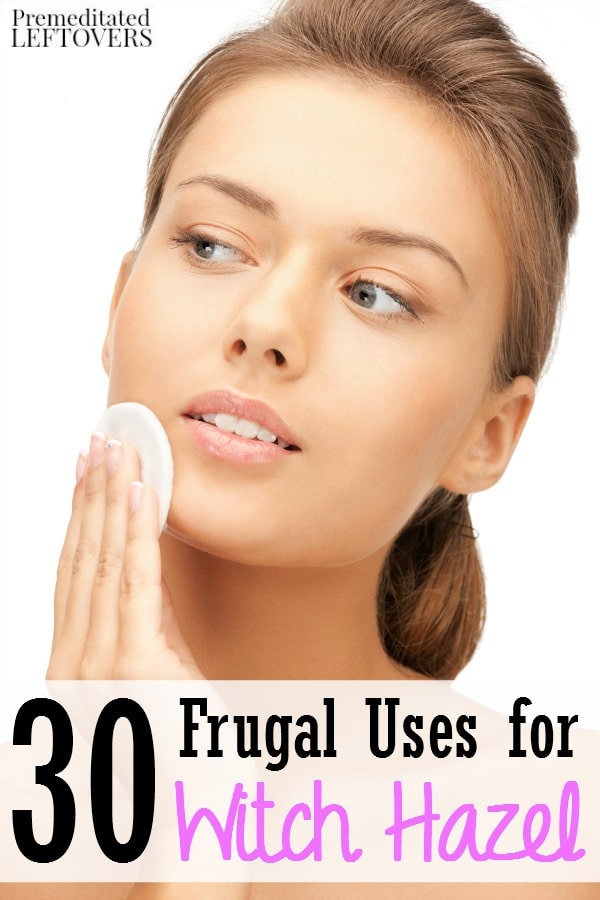 30 Frugal Uses for Witch Hazel