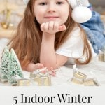 5 Indoor Winter Games for Kids