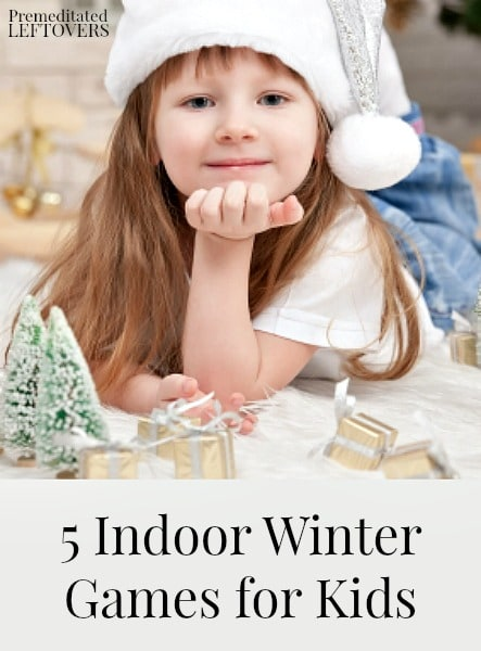 5 Indoor Winter Games for Kids- These fun games will keep kids busy and off the electronics when they are stuck inside on cold winter days.