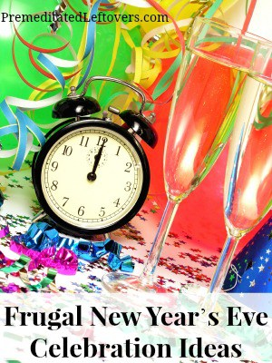 Frugal New Year's Eve Celebration Ideas- Enjoy your New Year's Eve without spending a lot of money. These budget-friendly ideas are still a lot of fun!