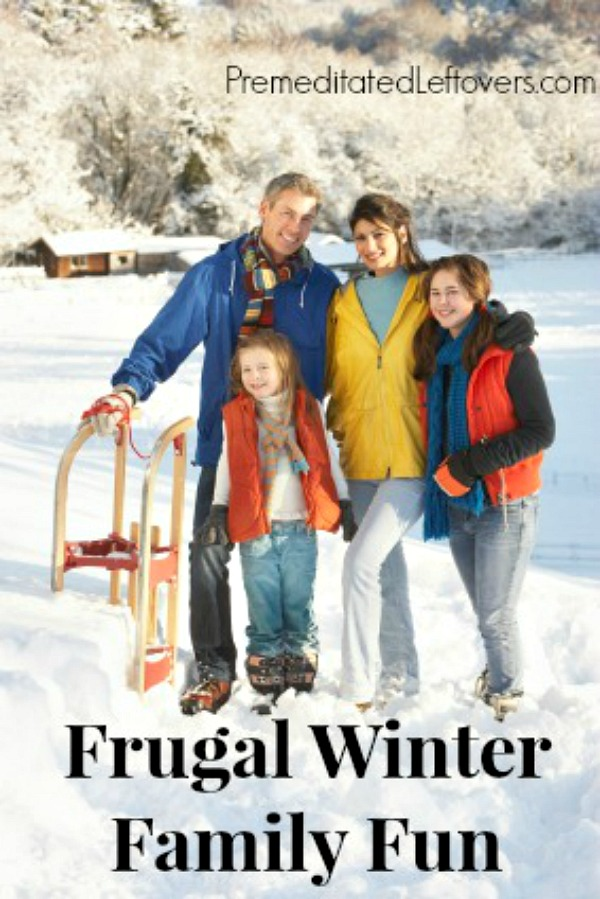 Frugal Winter Family Fun Enjoy With Your These And Activities