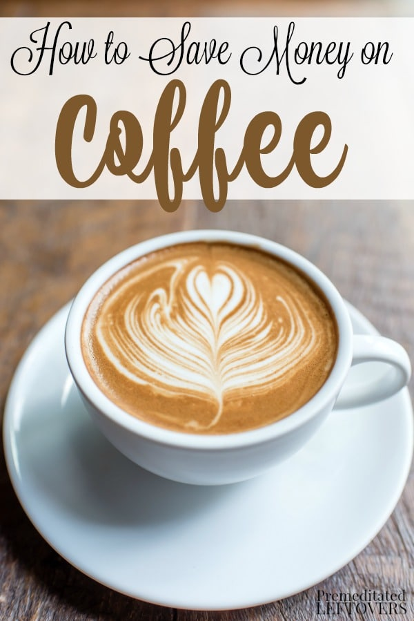 How to Save Money on Coffee - shopping strategies, coffee coupons, and recipes for homemade coffee creamer to help you save money on coffee.
