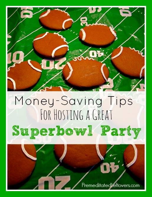 How To Host a Frugal Super Bowl Party - money saving tips for throwing a Super Bowl party on a budget including ways to save money on food and decorations.