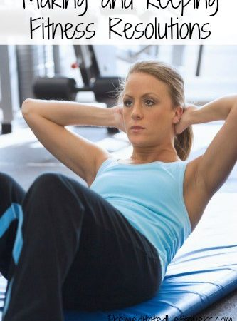 Making and Keeping Fitness Resolutions- Achieving fitness resolutions can be hard. These tips will help you set your goals and see them through in 2016!