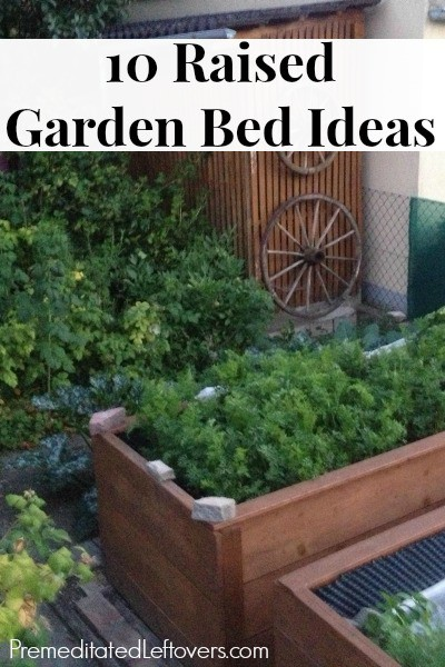 Garden Raised Bed Ideas 10 raised garden bed ideas for easier gardening 10 raised garden bed ideas for easier gardening raised bed gardening makes it easier to workwithnaturefo