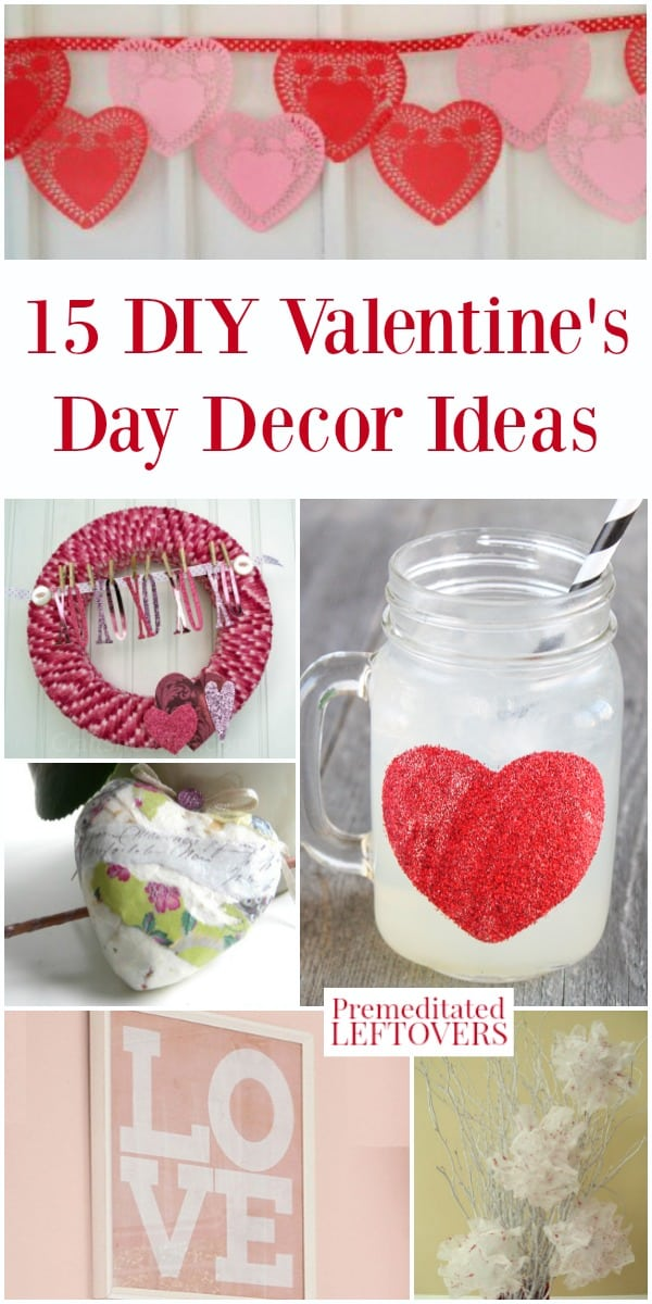 15 Diy Valentine S Day Decor Ideas