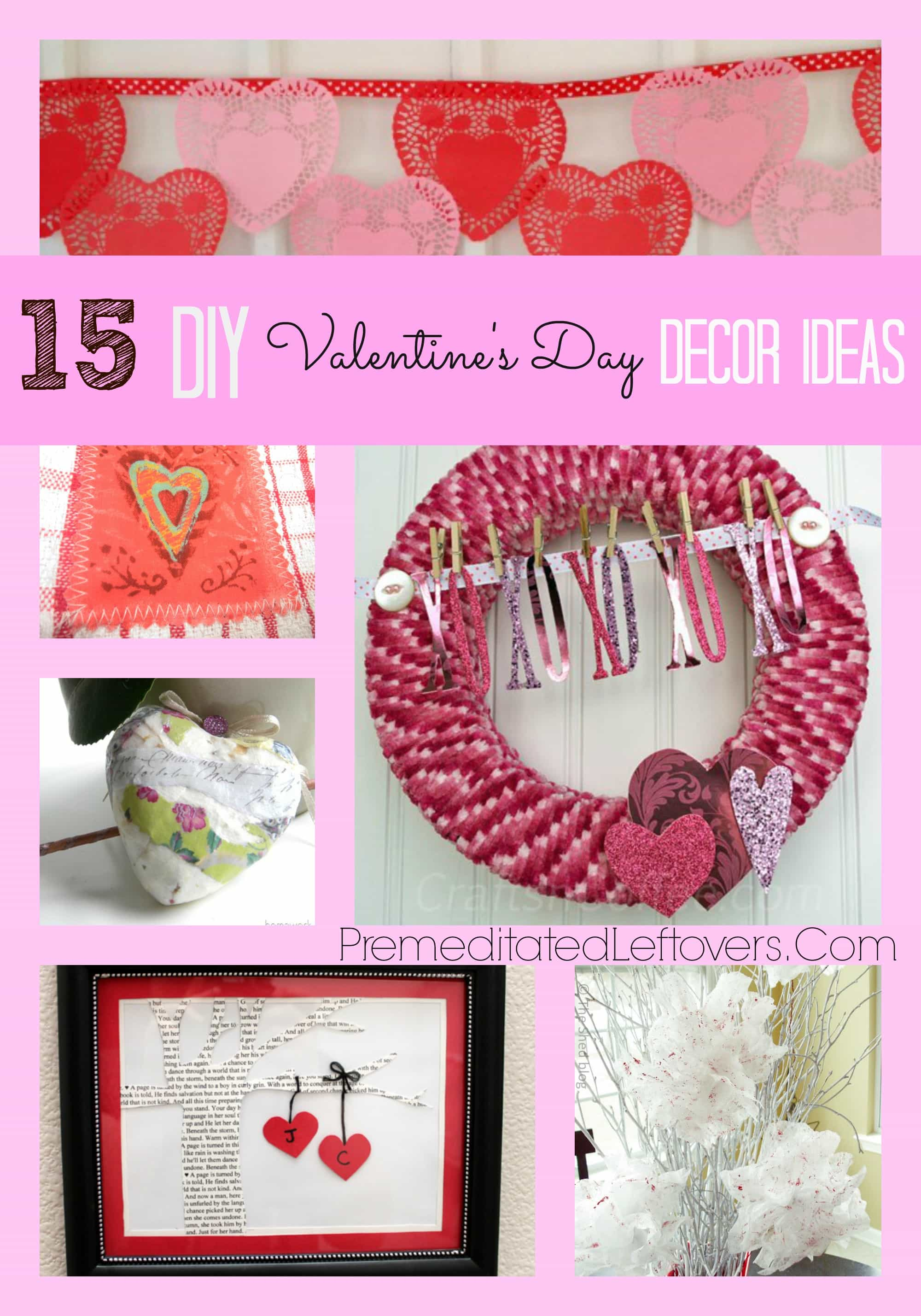 15 Diy Valentine 39 S Day Decor Ideas