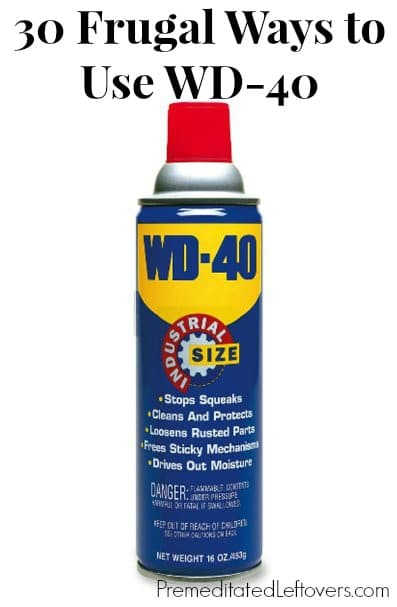 30 Frugal Ways To Use Wd 40