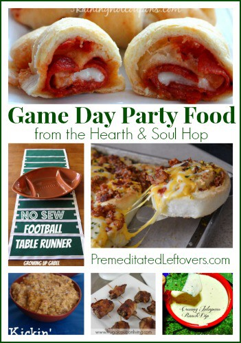 Game Day party food from the Hearth and Soul Hop