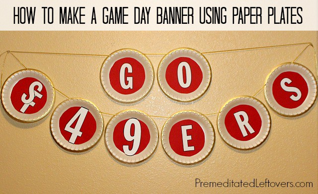 How to make a Game Day Banner using paper plates - fast and easy DIY project #ChooseSmart