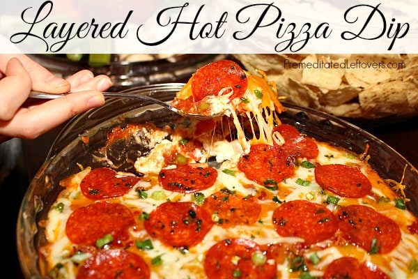 Layered Hot Pizza Dip Recipe - perfect for Big Game parties!