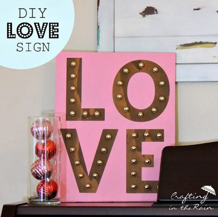 DIY Love Marquee from Crafting in the Rain  + more Valentine's Decorations to Last All Year