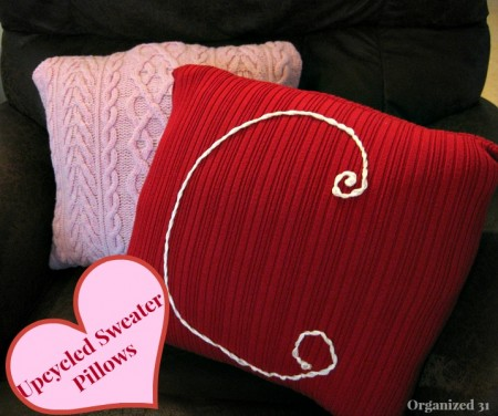 Repurposed Sweater Valentine's Pillow from Organized 31 + more Valentine's Decorations to Last All Year