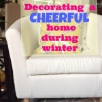 Decorating a Cheerful Home During Winter