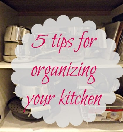 5 easy (and frugal) tips to help you organize your kitchen