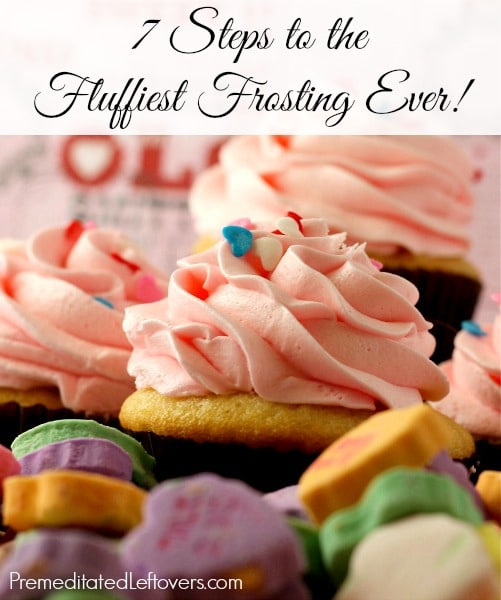 Would you like to create fluffier frosting? Follow these 7 steps to learn how to make the fluffiest buttercream frosting. Buttercream Frosting Recipe & Tips