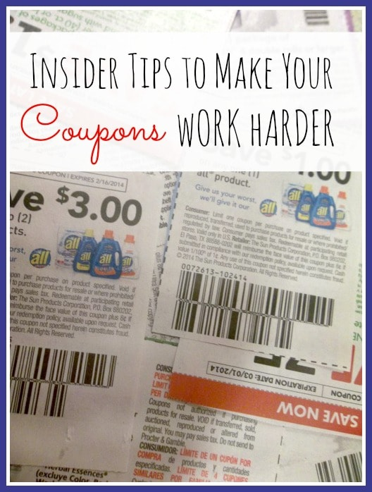 Insider Tips To Make Your Coupons Work Harder
