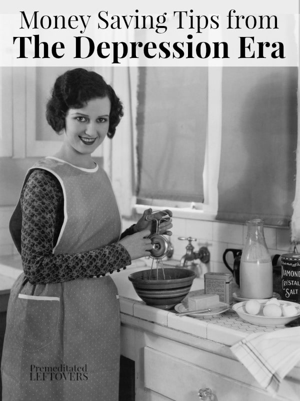 Use these Money Saving Tips from the Depression Era to stretch your budget. These practical tips from the Great Depression can help you save money now.