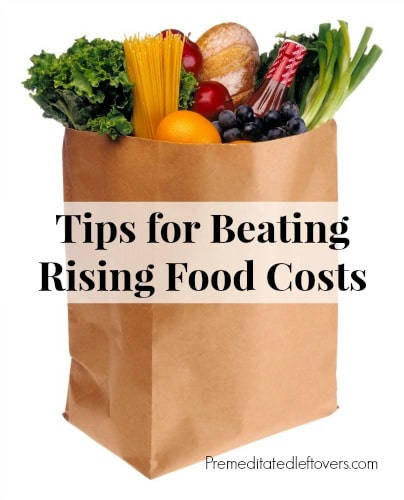 Tips for Beating Rising Food Costs - how to shop strategically and save money on groceries despite the rising costs of food. Includes a list of money saving resources.