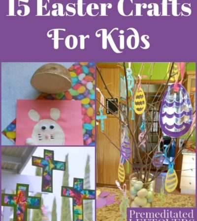 15 Easter Crafts For Kids - Easter arts and craft projects to do with your children or to use for Sunday School Class or school Easter parties.