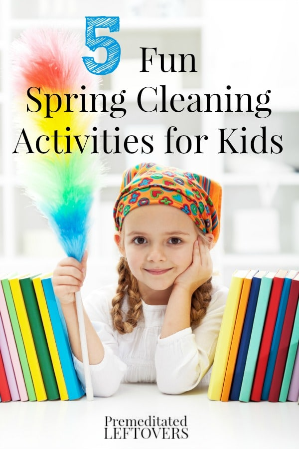 5 Fun Spring Cleaning Ideas That Kids Will Enjoy
