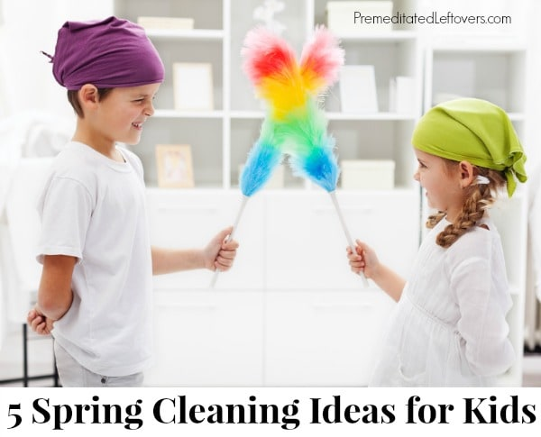5 Fun Spring Cleaning Ideas That Kids Will Enjoy