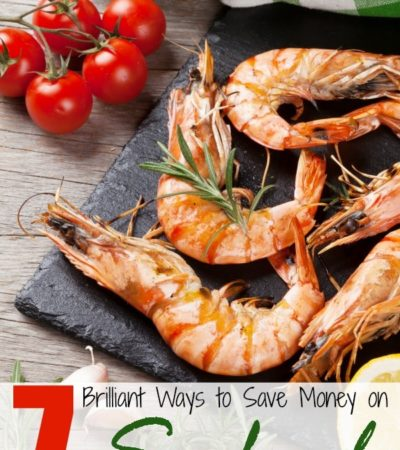 7 Tips for Saving Money on Seafood - Where, when, and how to find the best sales and deals on fish and seafood.