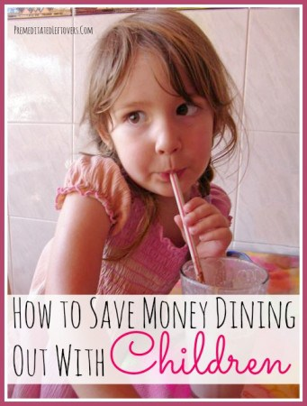 Eating out with your kids can be expensive, but there are ways to make it affordable. Here are some tips for Saving Money While Dining Out with Children.