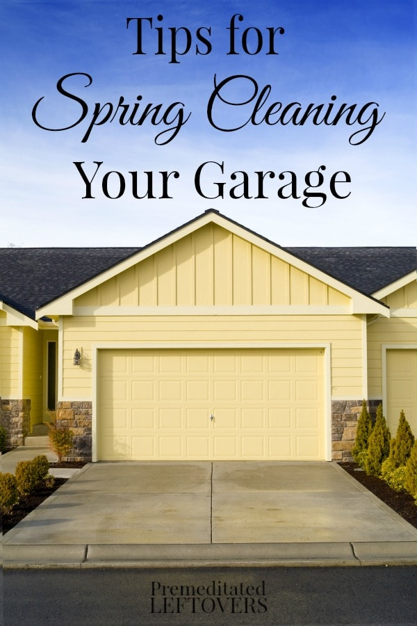 Spring Cleaning Your Garage - Tips for getting your garage ready for Spring including organization tips and cleaning tips.