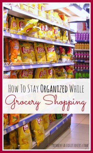 How to Stay Organized while grocery shopping