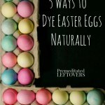 5 Ways to Dye Easter Eggs Naturally