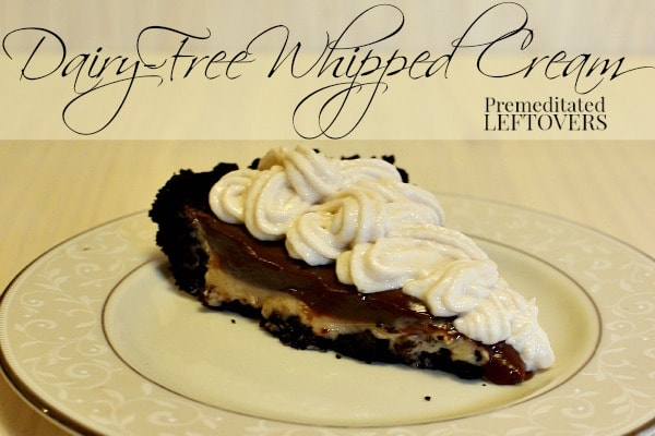 Dairy-Free Whipped Cream Recipe using Almondmilk