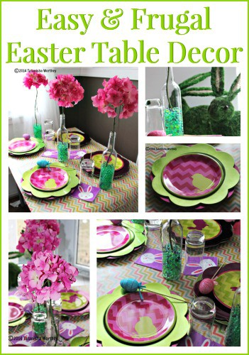 Easy and Frugal Easter Table Decor Ideas - Last Minute Easter Decor Ideas