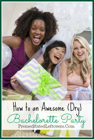how to host an awesome dry bachelorette party