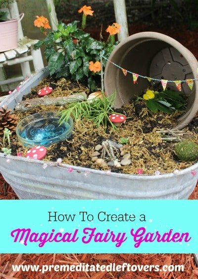 How To Create a Magical Fairy Garden with Your Child