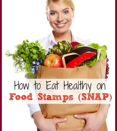 How to Eat Healthy on Food Stamps
