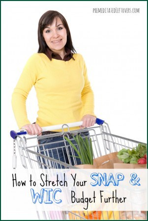 how to stretch your snap and wic budget further