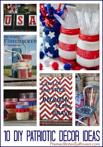 10 DIY Patriotic Decor Ideas