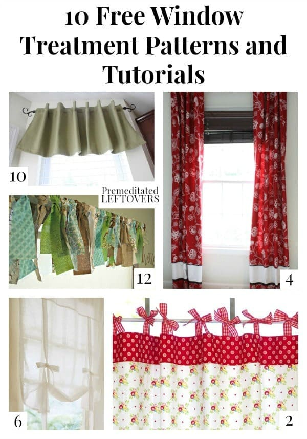 This list of 10 Free Window Treatment Patterns and Tutorials will help you make curtains, valances, and custom window treatments on a budget.