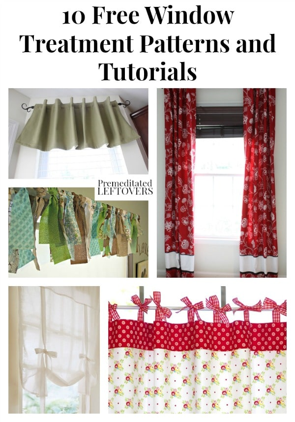 10 Free Window Treatment Patterns and Tutorials - A list of free patterns to help you make curtains, valances, and custom window treatments on a budget.