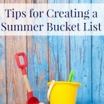 Tips for Creating a Summer Bucket List