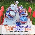 Frugal Patriotic Table Decor Ideas {Memorial Day and 4th of July}