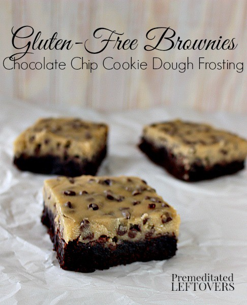 Gluten-Free Brownies with Chocolate Chip Cookie Dough Frosting
