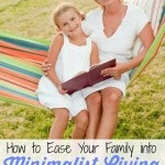 How to Ease Your Family into Minimalist Living