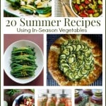 20 Summer Recipes Using in-Season Vegetables