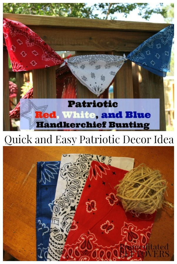 How to make Patriotic Bunting out of bandannas - a quick and easy Patriotic decor idea