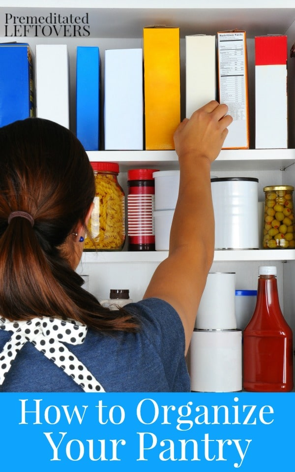 How to Organize Your Pantry - Kitchen Organization tips for your pantry to help you bring order to your food stockpile and make it easy to maintain.
