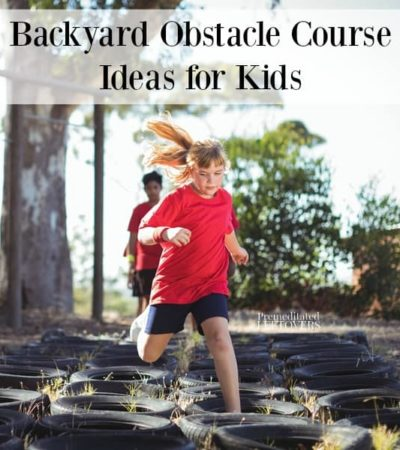 Backyard Obstacle Course Ideas for Kids